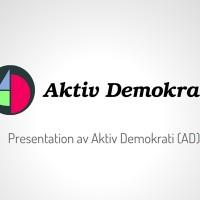 Presentation av Aktiv Demokrati